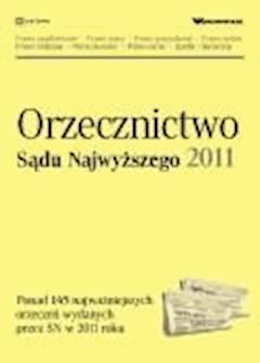 Orzecznictwo Sądu Najwyższego 2011 - Opracowanie zbiorowe - ebook