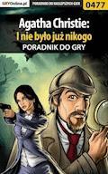 """Agatha Christie: I Nie Było Już Nikogo - poradnik do gry - Bolesław """"Void"""" Wójtowicz - ebook"""
