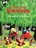Der kleine Drache Kokosnuss - Schulausflug ins Abenteuer - Ingo Siegner - E-Book