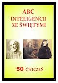 ABC inteligencji ze świętymi. 50 ćwiczeń - Aleksander Dydel - ebook