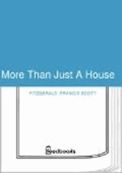 More Than Just A House - Francis Scott Fitzgerald - ebook