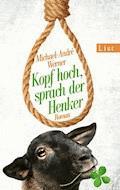 Kopf hoch, sprach der Henker - Michael-André Werner - E-Book