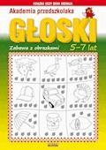 Akademia przedszkolaka. Głoski. Zabawy z obrazkami. 5-7 lat - Beata Guzowska - ebook