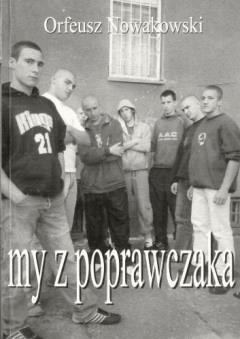 My z poprawczaka - Orfeusz Nowakowski - ebook