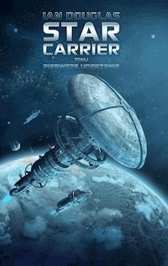 Star Carrier. Tom I: Pierwsze uderzenie - Ian Douglas - ebook