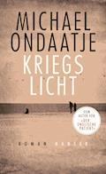 Kriegslicht - Michael Ondaatje - E-Book