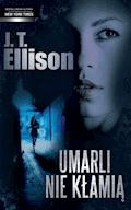 Umarli nie kłamią - J. T. Ellison - ebook