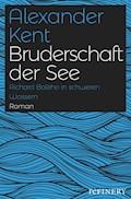 Bruderschaft der See - Alexander Kent - E-Book