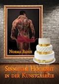 Sinnliche Hochzeit in der Kunstgalerie - Norma Banzi - E-Book