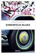 Ehrenfeld-Blues - Stefan Winges - E-Book