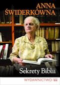 Sekrety Biblii - Prof. Anna Świderkówna - ebook