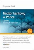 Nadzór Bankowy w Polsce. Dyskusja możliwych rozwiązań - Bujak Bogusław - ebook