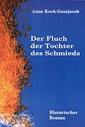 Der Fluch der Tochter des Schmieds - Anne Koch-Gosejacob - E-Book
