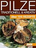Pilze Traditionell & Kreativ - E-Book