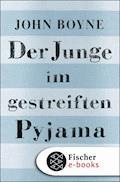 Der Junge im gestreiften Pyjama - John Boyne - E-Book