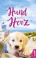 Hund aufs Herz - Mirjam Müntefering - E-Book
