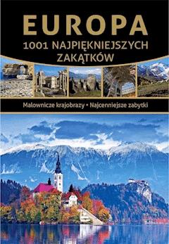 Europa. 1001 najpiękniejszych zakątków - Marcin Jaskulski - ebook