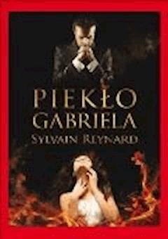 Piekło Gabriela - Sylvain Reynard - ebook