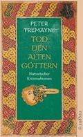 Tod den alten Göttern - Peter Tremayne - E-Book