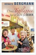 Über Topflappen freut sich ja jeder - Renate Bergmann - E-Book
