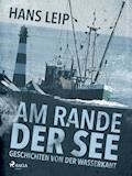Am Rande der See - Hans Leip - E-Book