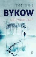 Uniewinnienie - Dmitrij Bykow - ebook