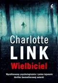Wielbiciel - Charlotte Link - ebook