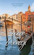 Spacer po Wenecji - Lucy Gordon, India Grey - ebook
