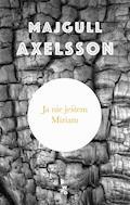 Ja nie jestem Miriam - Majgull Axelsson - ebook