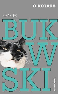 O kotach - Charles Bukowski - ebook