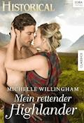 Mein rettender Highlander - Michelle Willingham - E-Book