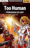 """Too Human - poradnik do gry - Zamęcki """"g40st"""" Przemysław - ebook"""