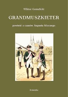Grandmuszkieter - Wiktor Gomulicki - ebook