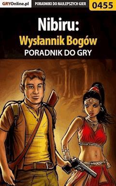 """Nibiru: Wysłannik Bogów - poradnik do gry - Bolesław """"Void"""" Wójtowicz - ebook"""