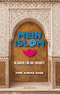 Mein Isl@m - Amir Ahmad Nasr - E-Book