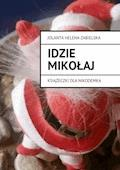 IDZIE MIKOŁAJ - Jolanta Helena Zabielska - ebook
