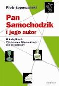 Pan Samochodzik i jego autor - Piotr Łopuszański - ebook