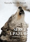 """Gawędy Simony Kossak. """"Serce i Pazur o uczuciach zwierząt"""" - Simona Kossak - ebook"""