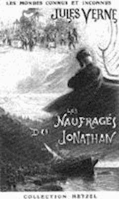 Les Naufragés du Jonathan - Jules Verne - ebook