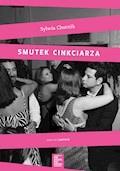 Smutek cinkciarza - Sylwia Chutnik - ebook