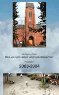 Das Ja zum Leben und zum Menschen, Band 4 - Wolfgang Nein - E-Book