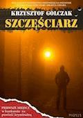 Szczęściarz - Krzysztof Golczak - ebook