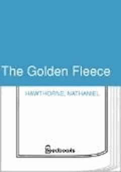 The Golden Fleece - Nathaniel Hawthorne - ebook