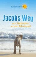 Jacobs Weg - Tom Diesbrock - E-Book