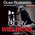 Cichy wielbiciel - Olga Rudnicka - audiobook
