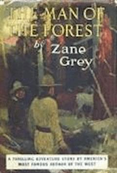 The Man of the Forest - Zane Grey - ebook