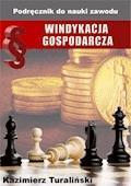 Windykacja gospodarcza. Podręcznik do nauki zawodu - Kazimierz Turaliński - ebook