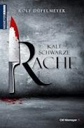 Kaltschwarze Rache - Rolf Düfelmeyer - E-Book