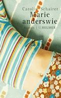 Marie anderswie - Carolin Schairer - E-Book