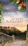 Die Mondschwester - Lucinda Riley - E-Book